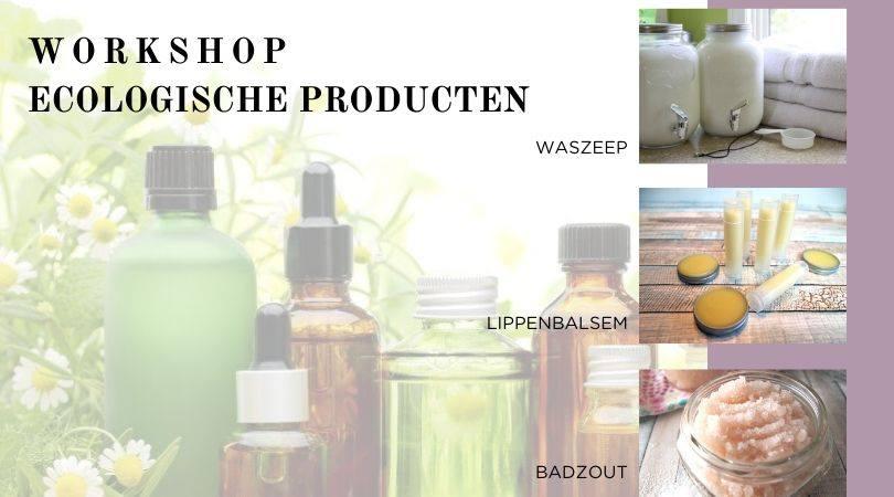 workshop-DIY-ecologische-producten-snuisterjegezond